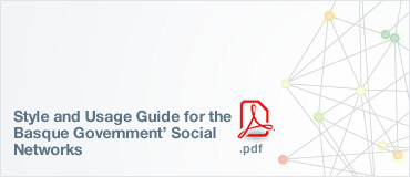 Style and Usage Guide for the social networks of Eusko Jaurlaritza - Gobierno Vasco