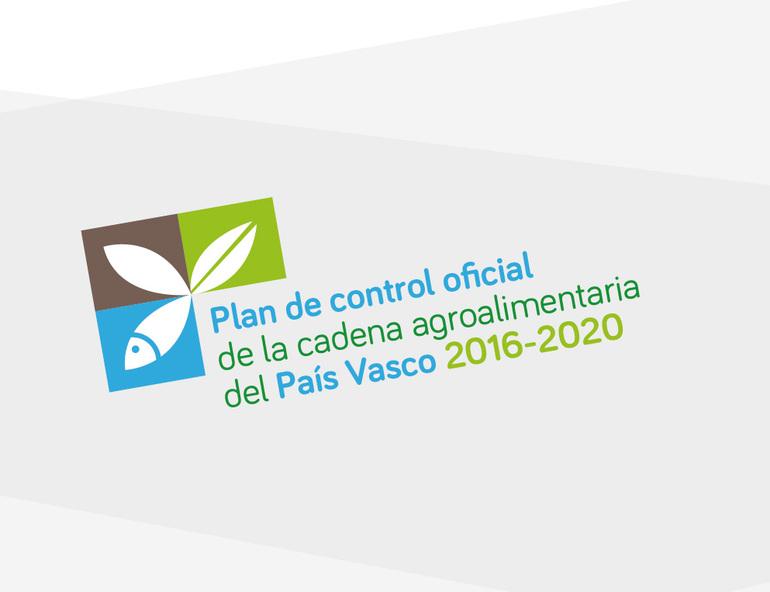 Plan de Control Oficial de la Cadena Agroalimentaria del País Vasco 2016-2020