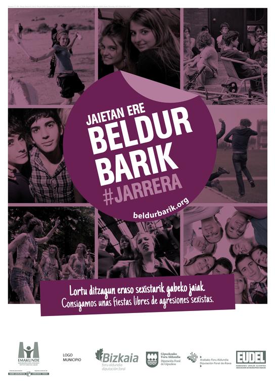 """""""Jaietan ere, Beldur Barik jarrera"""", campaña para la prevención de agresiones sexistas en fiestas"""