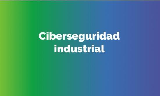 Ciberseguridad_industrial.jpg