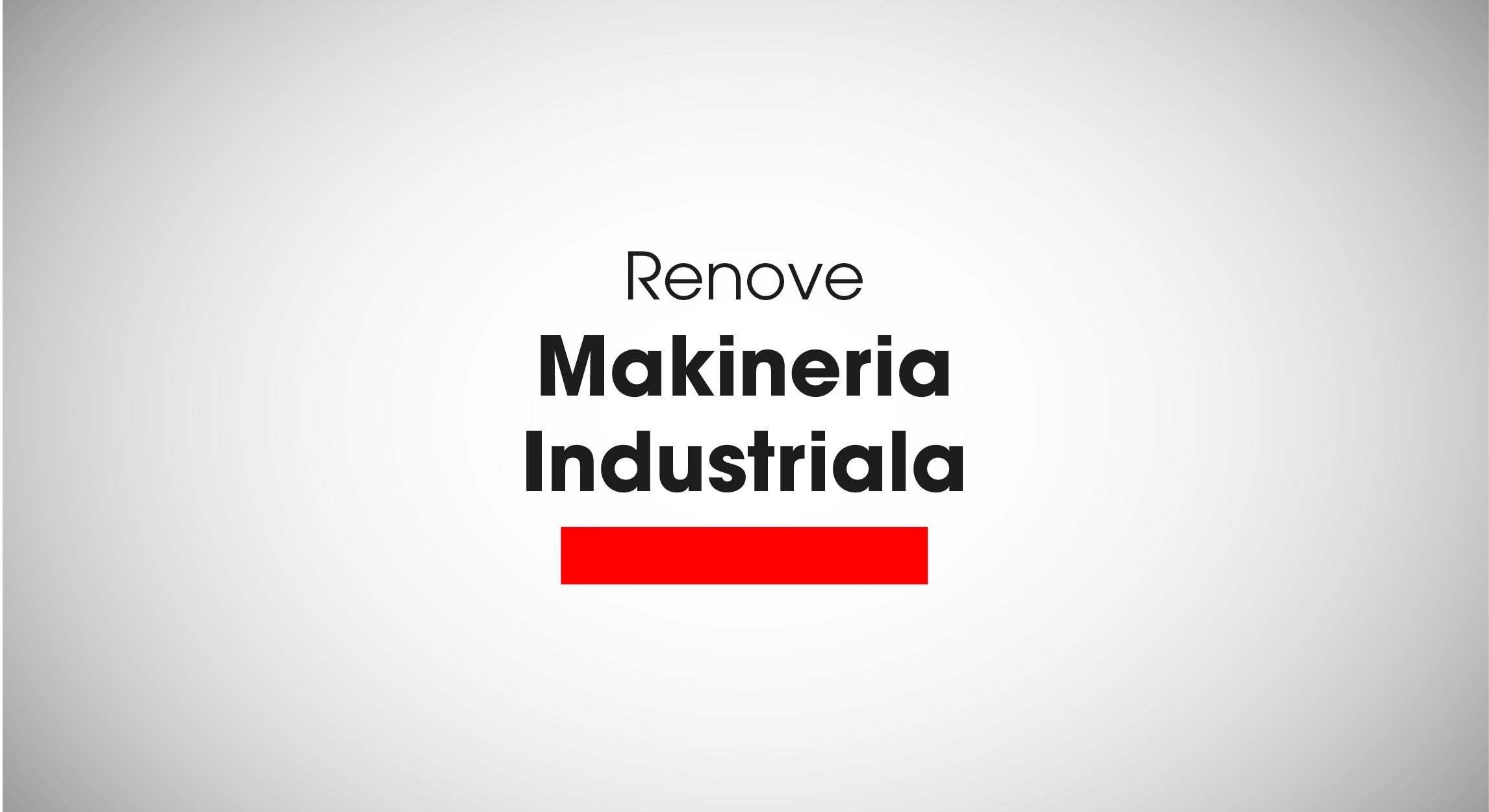 renove_makineria_industriala.jpg
